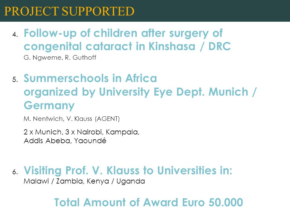 4. Follow-up of children after surgery of congenital cataract in Kinshasa / DRC G.