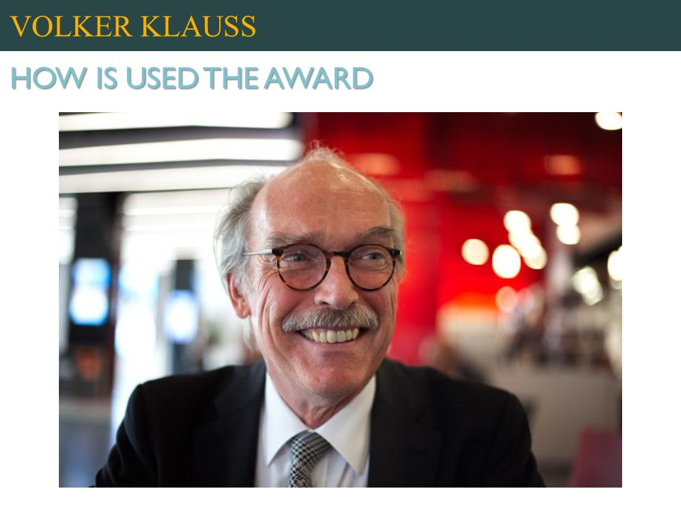 VOLKER KLAUSS HOW IS USED THE AWARD