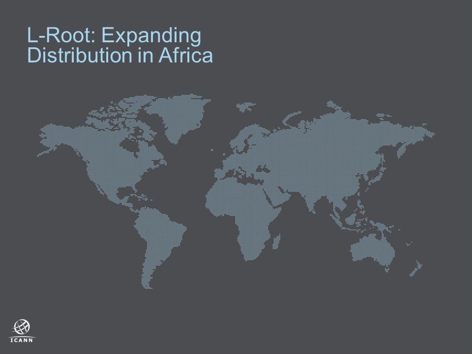 L-Root: Expanding Distribution in Africa