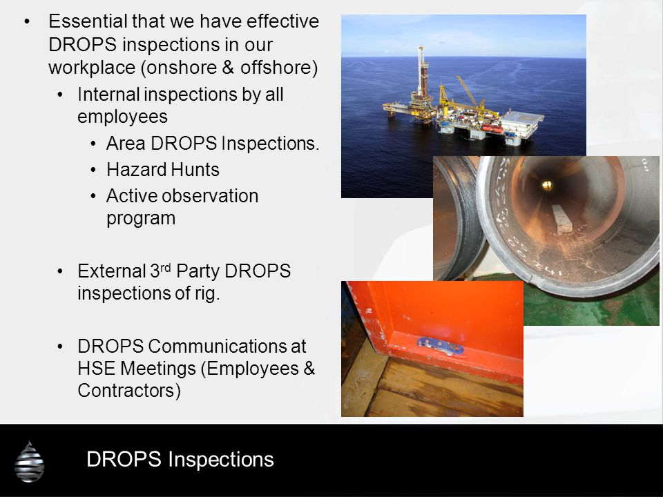 DROPS Challenges Lacking commitment from some Industry Members DROPS Incidents still occurring & unacceptable level of tolerance regarding DROPS incidents from some Industry members.