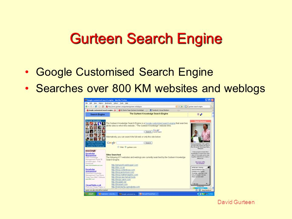 David Gurteen Gurteen Search Engine Google Customised Search Engine Searches over 800 KM websites and weblogs