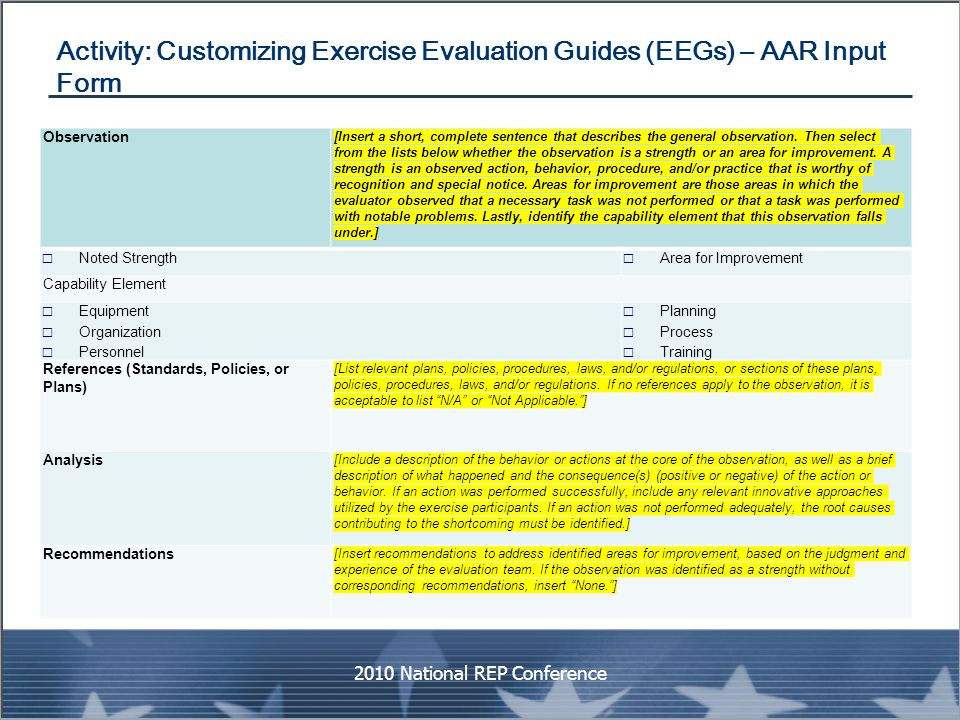 Activity: Customizing Exercise Evaluation Guides (EEGs) – AAR Input Form 2010 National REP Conference Observation [Insert a short, complete sentence t