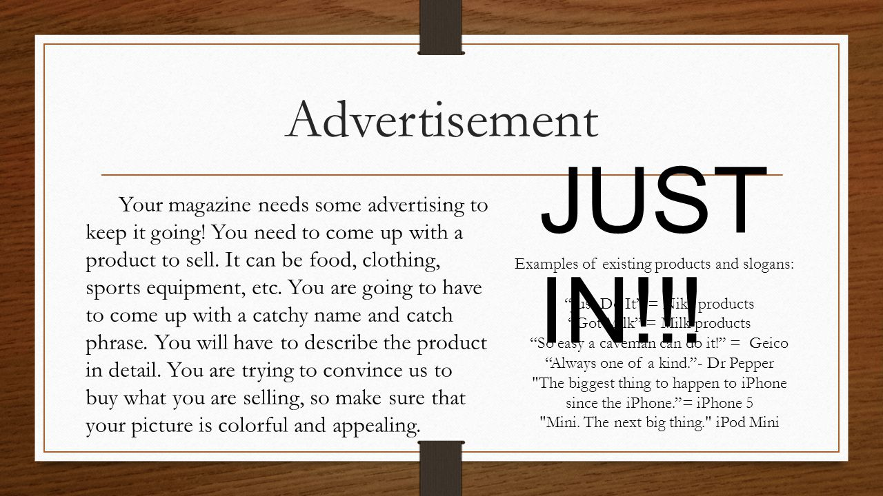 Advertisement JUST IN!!.Your magazine needs some advertising to keep it going.