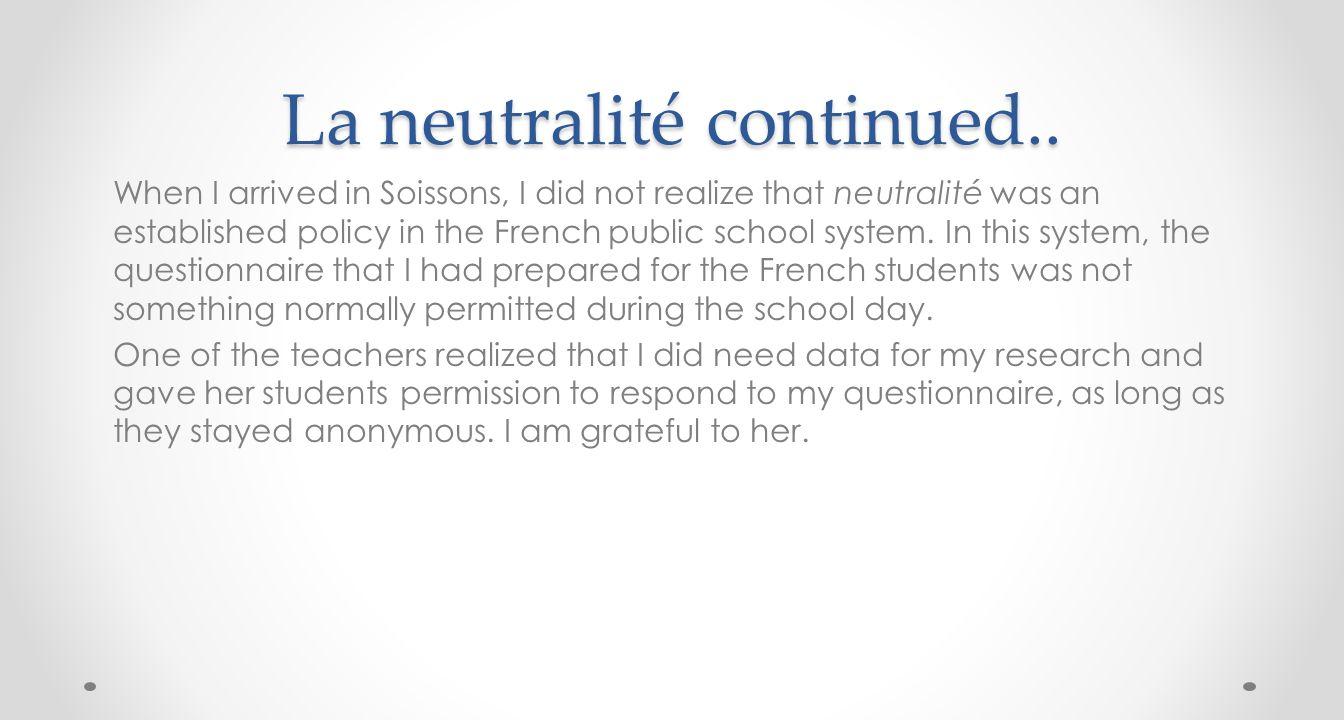 La neutralité continued..