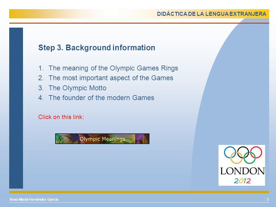 DIDÁCTICA DE LA LENGUA EXTRANJERA Step 4.London Olympic Games Dates 1.