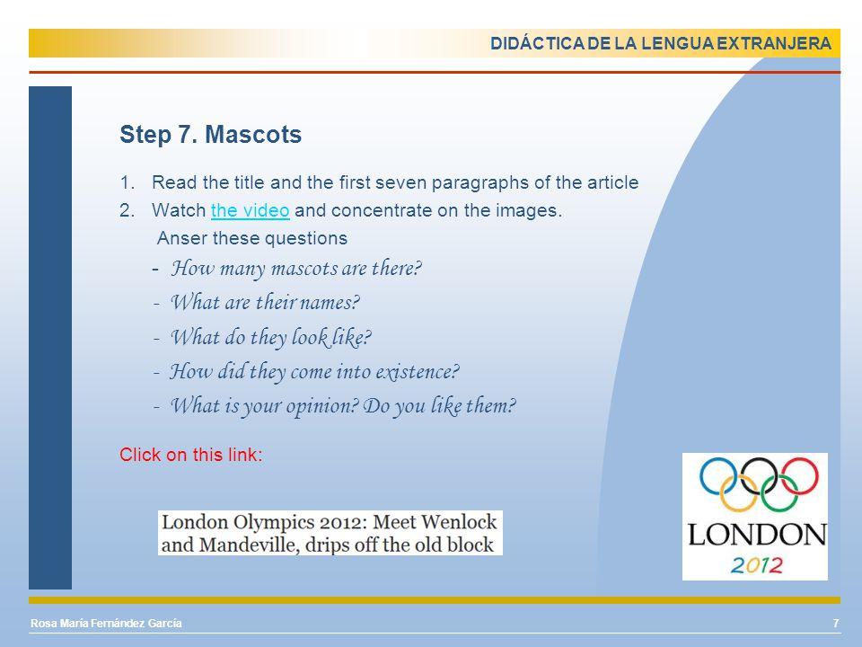 DIDÁCTICA DE LA LENGUA EXTRANJERA Step 7. Mascots 1.