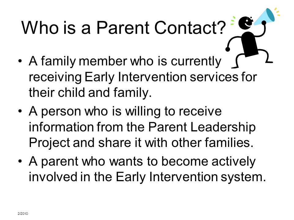 Who is a Parent Contact.