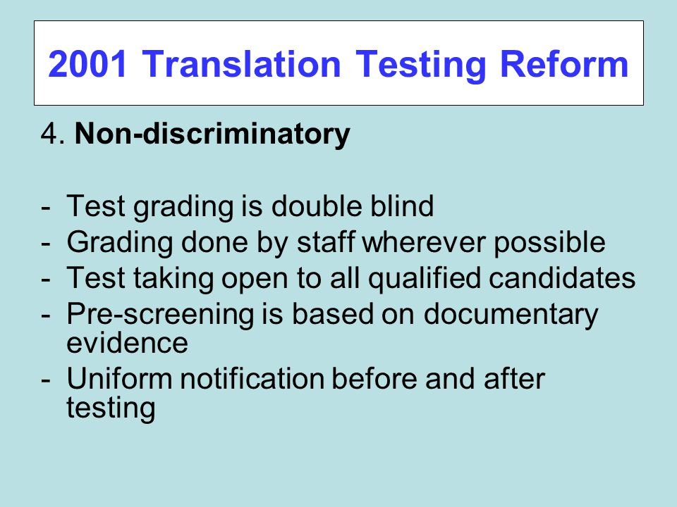 2001 Translation Testing Reform 4.