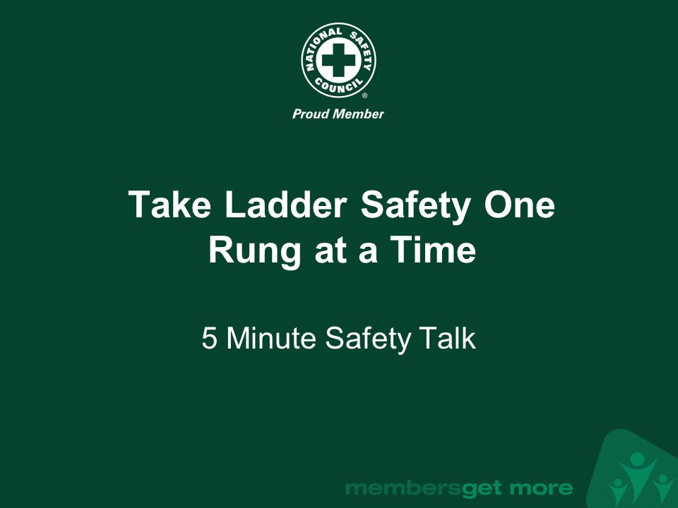 nsc.org Start with a good foundation Proper ladder setup will help prevent slips and falls.
