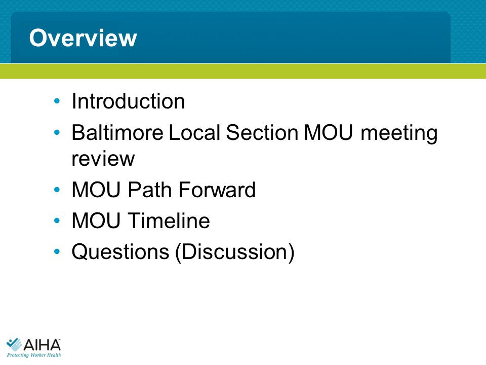Overview Introduction Baltimore Local Section MOU meeting review MOU Path Forward MOU Timeline Questions (Discussion)