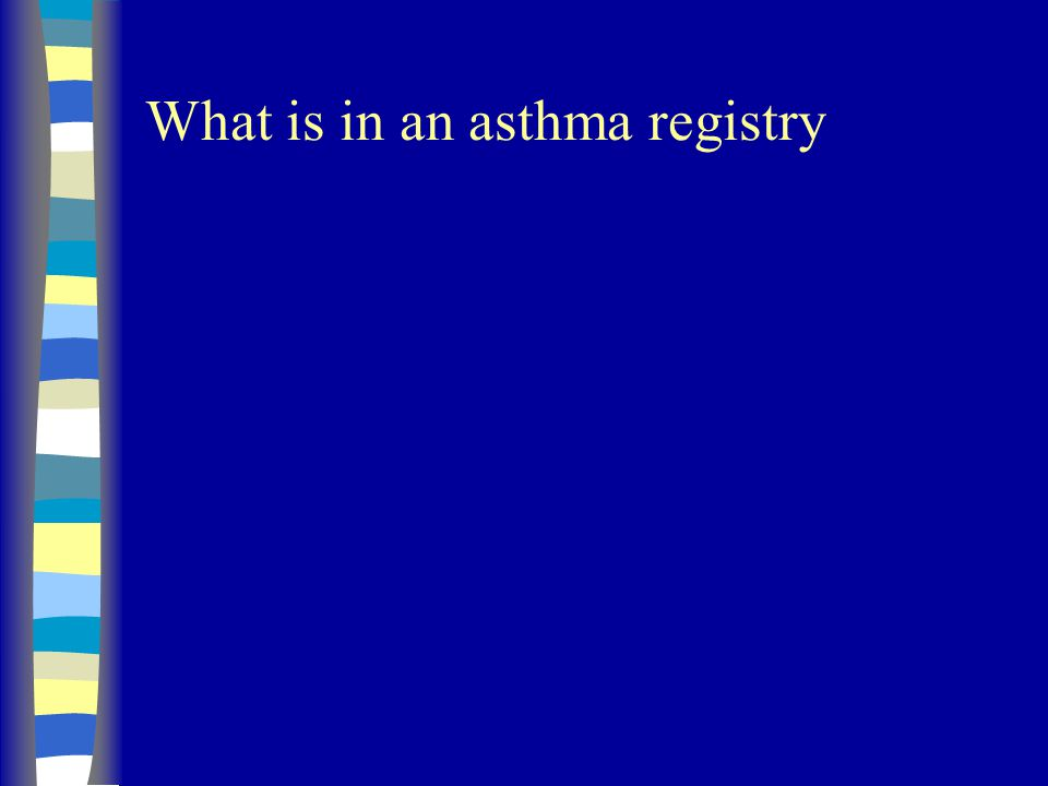 What is in an asthma registry