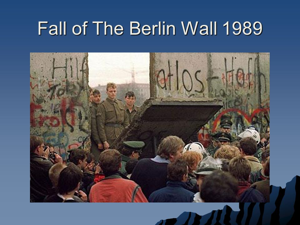 The Berlin Wall  The Wall was a symbol of the division of East and West for the remainder of the Cold War until it was taken down in 1989.