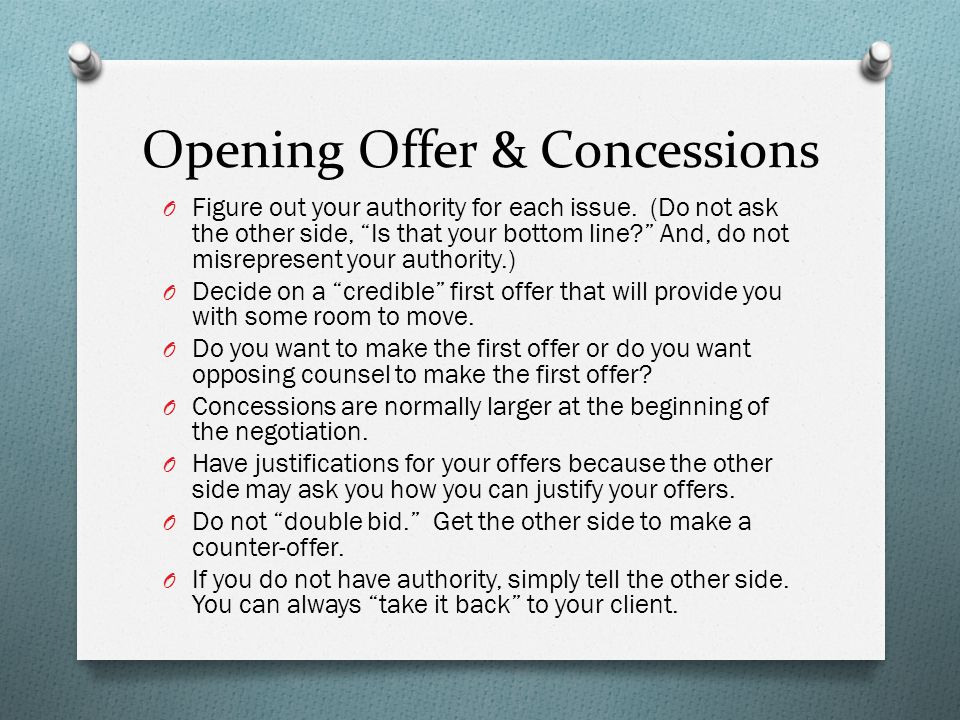 Opening Offer & Concessions O Figure out your authority for each issue.