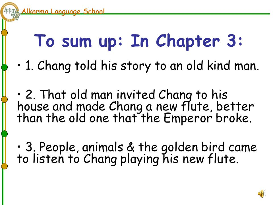Alkarma Language School Chang played his new magic flute.