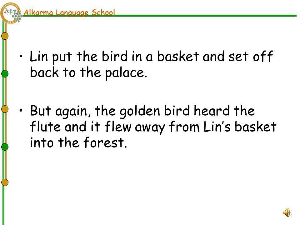 Alkarma Language School Lin heard the sound of a flute.