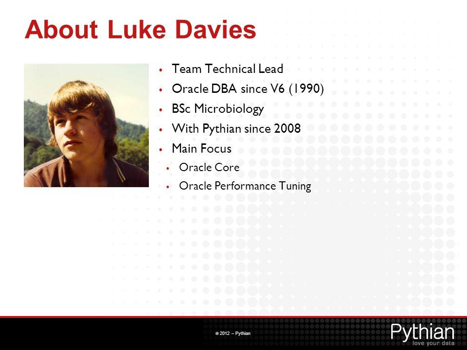 © 2012 – Pythian DDL Replication TimeSourceTarget T3 select * from luke; A B C - --------- ------------------- 2 19-NOV-12 Luke Test 2 1 19-NOV-12 Luke Test 1 update luke set c = Luke Test 1 updated where a = 1; T4