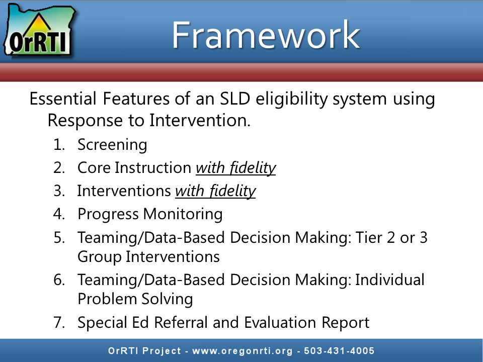 Framework Essential Features of an SLD eligibility system using Response to Intervention.