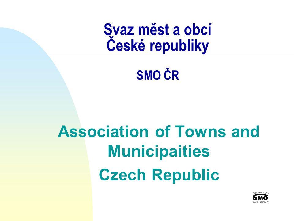 Svaz měst a obcí České republiky SMO ČR Association of Towns and Municipaities Czech Republic