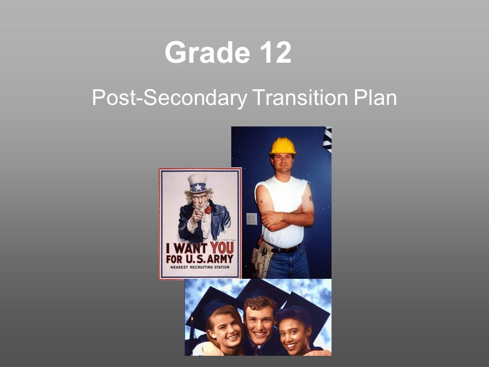 Grade 12 Post-Secondary Transition Plan