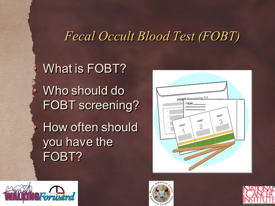 Fecal Occult Blood Test (FOBT) What is FOBT. Who should do FOBT screening.