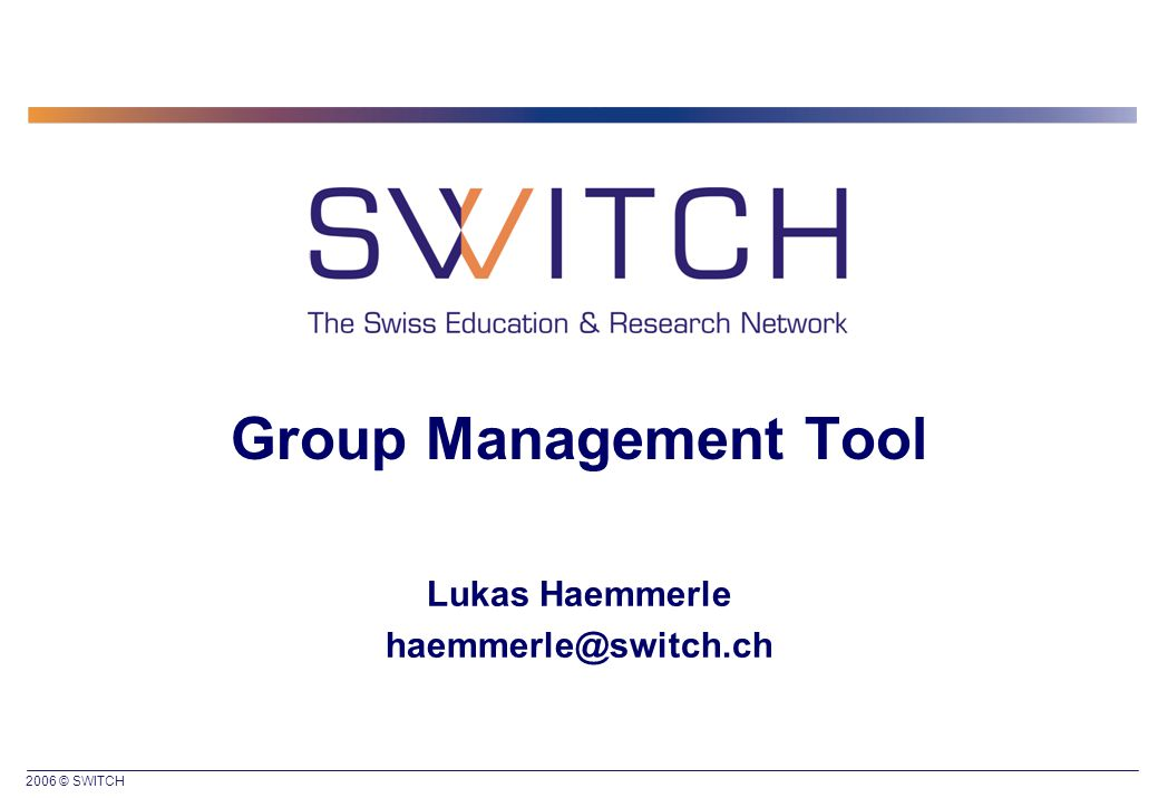 2006 © SWITCH 2 Situation  Web application/files/functions that must be protected  Access/authorization shall be based on user groups  Overhead for group administration shall be small  Shibboleth/Other solution available  Users have an AAI account Real life example: The slides/photos of this meeting shall only be accessible by all people who attended the meeting.