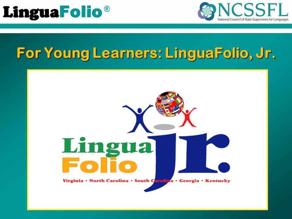® For Young Learners: LinguaFolio, Jr.