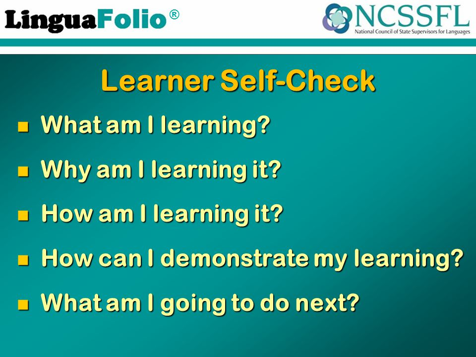 ® Learner Self-Check What am I learning. What am I learning.