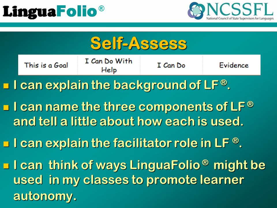 ® Self-Assess I can explain the background of LF ®.