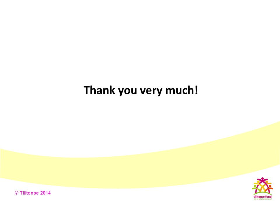 © Tilitonse 2014 Thank you very much!
