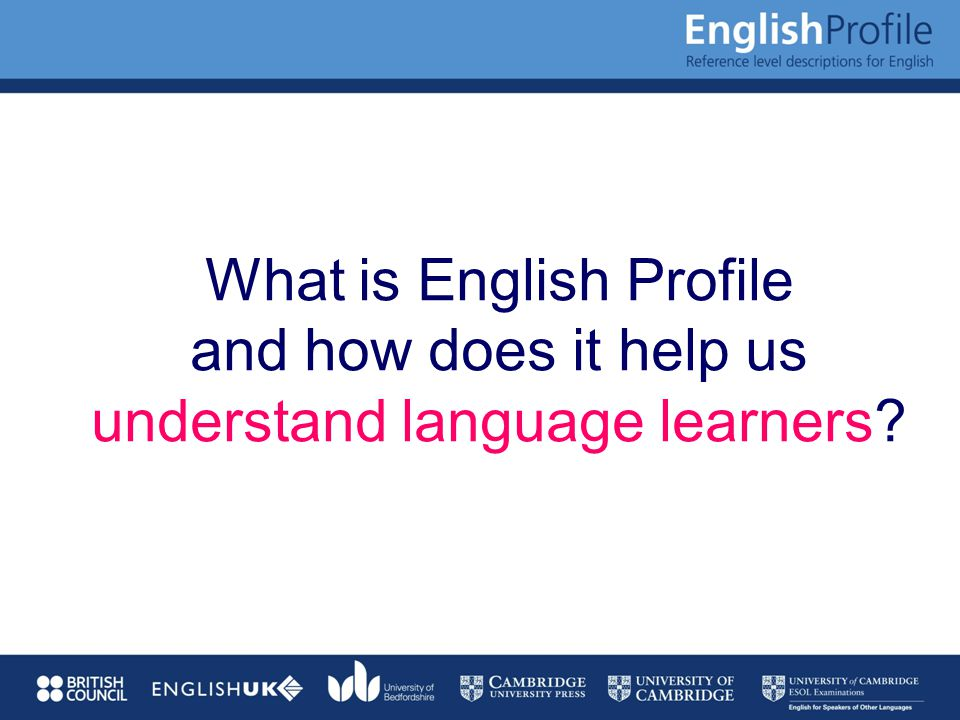 What is English Profile and how does it help us understand language learners