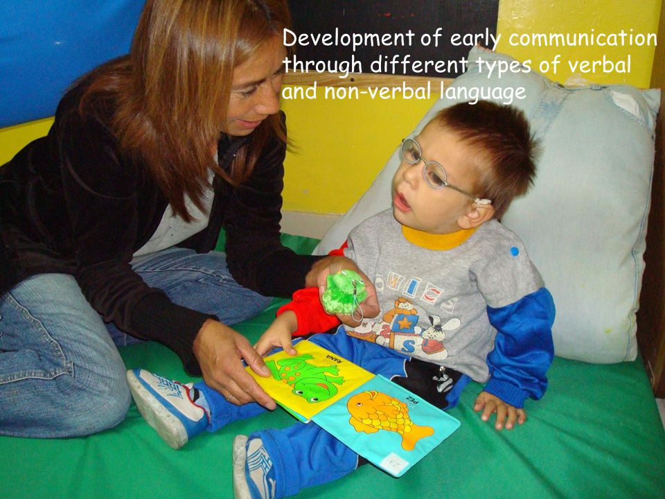 Development of early communication through different types of verbal and non-verbal language