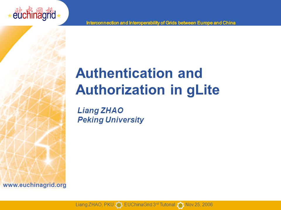 Authentication and Authorization in gLite 22 Summary of AA - 1 Authentication based on X.509 PKI infrastructure –Trust between Certificate Authorities (CA) and sites, CAs and users is established (offline) –CAs issue (long lived) certificates identifying sites and individuals (much like a passport)  Commonly used in web browsers to authenticate to sites –In order to reduce vulnerability, on the Grid user identification is done by using (short lived) proxies of their certificates Proxies can –Be delegated to a service such that it can act on the user's behalf –Include additional attributes (like VO information via the VO Membership Service VOMS) –Be stored in an external proxy store (MyProxy) –Be renewed (in case they are about to expire)