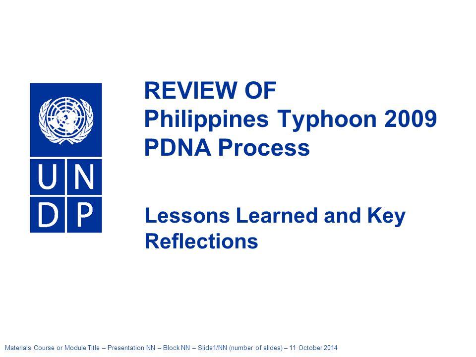 Materials Course or Module Title – Presentation NN – Block NN – Slide1/NN (number of slides) – 11 October 2014 United Nations Development Programme RE