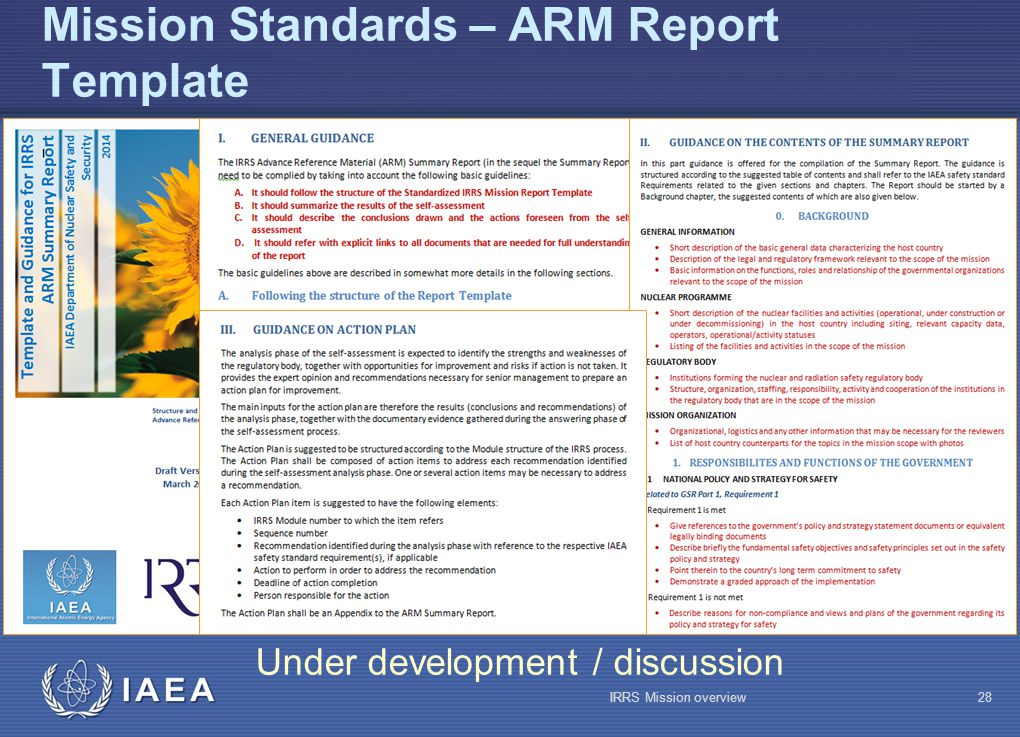 IAEA Mission Standards – ARM Report Template Under development / discussion IRRS Mission overview28