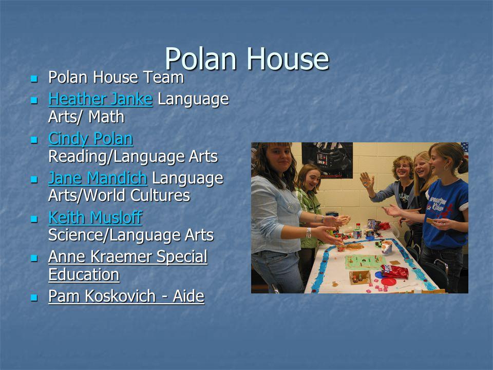 Polan House