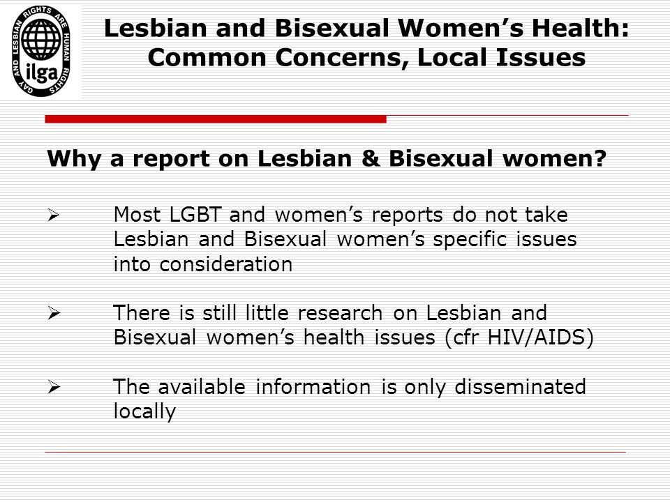 Why a report on Lesbian & Bisexual women.