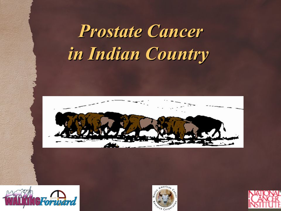 Prostate Cancer in Indian Country