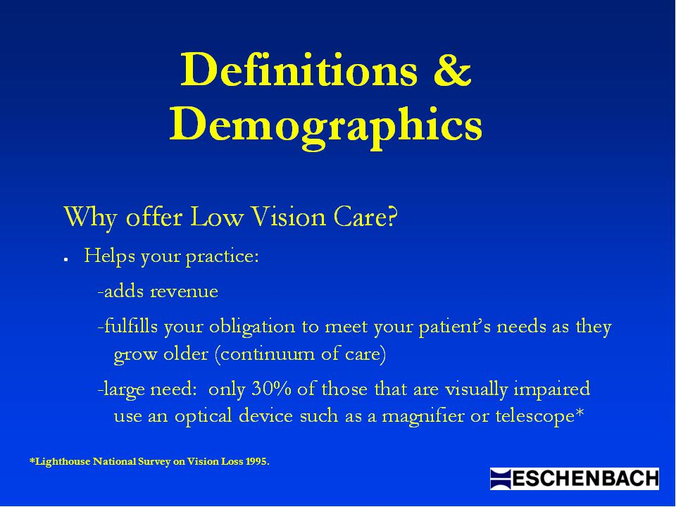 *Lighthouse National Survey on Vision Loss 1995.