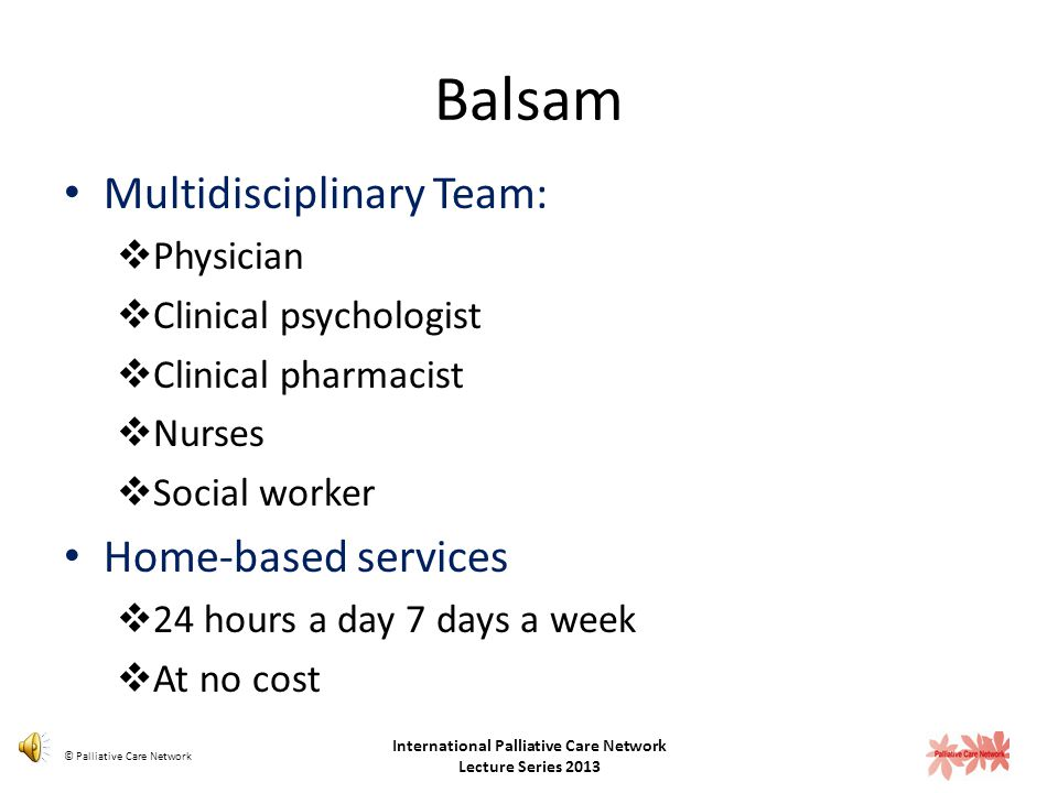 The Lebanese Center for Palliative Care – Balsam is a non-governmental organization that works to relieve patient suffering and improve quality of lif