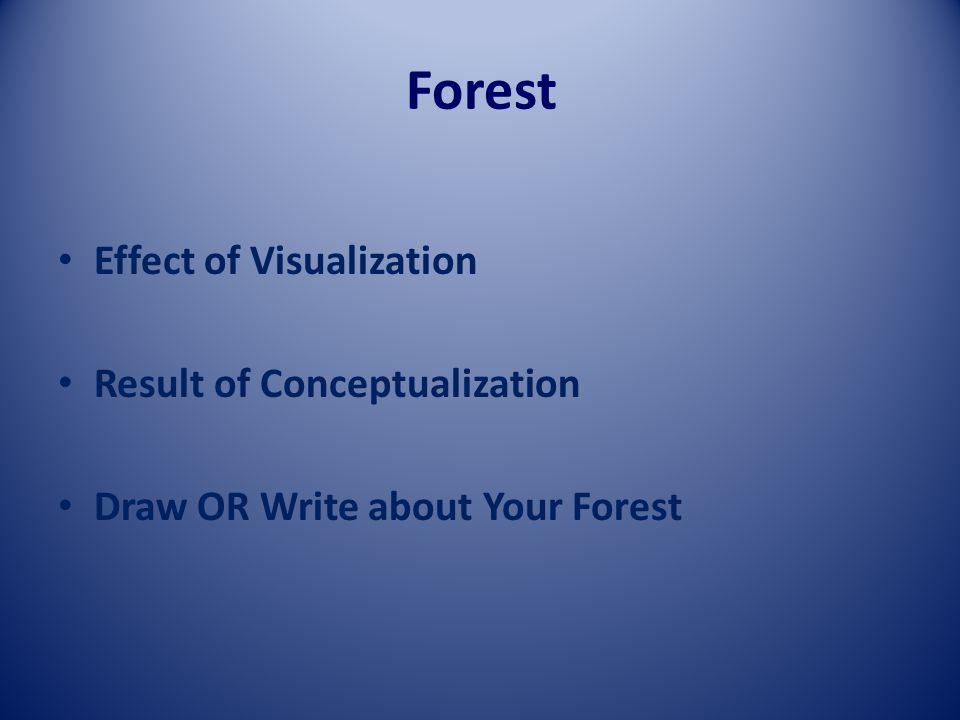 Forest Effect of Visualization Result of Conceptualization Draw OR Write about Your Forest