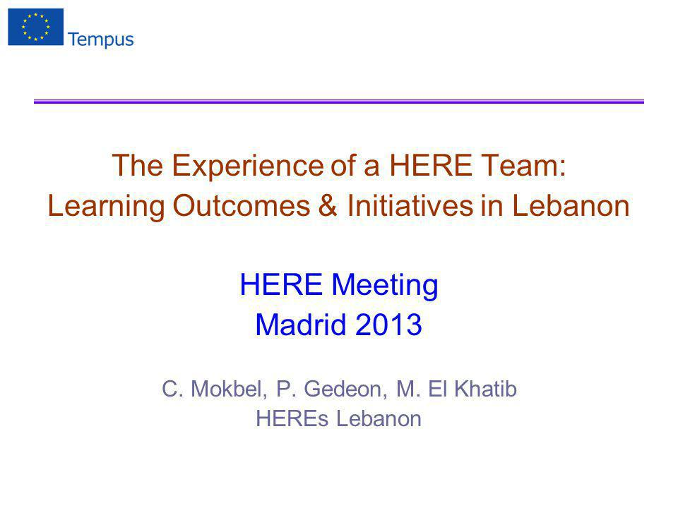 Outline The HERE Action The HERE Action in Lebanon Learning Outcomes 1