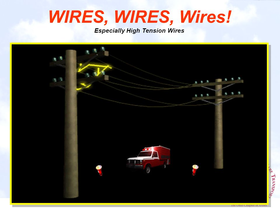 WIRES, WIRES, Wires! Especially High Tension Wires
