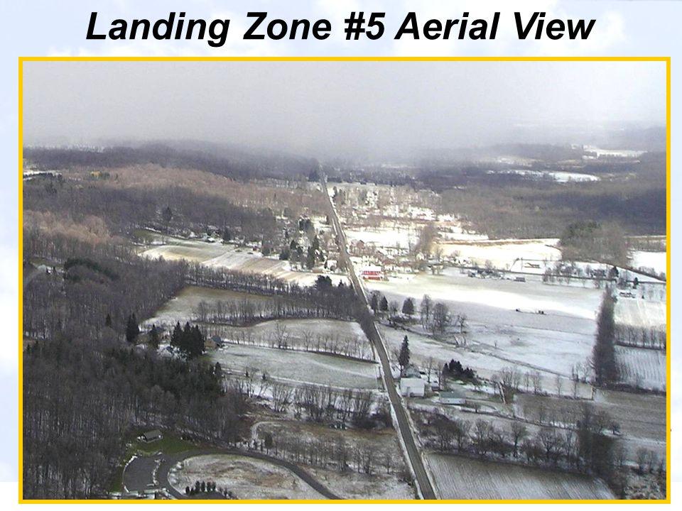 Landing Zone #5 Aerial View