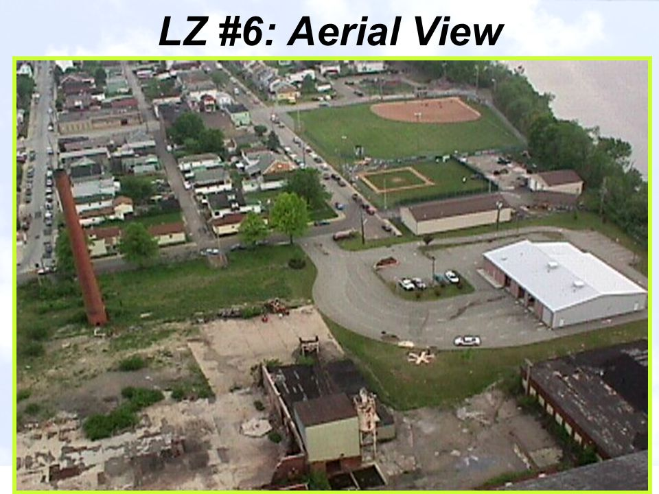 LZ #6: Aerial View