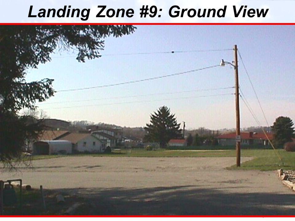 Landing Zone #9: Ground View