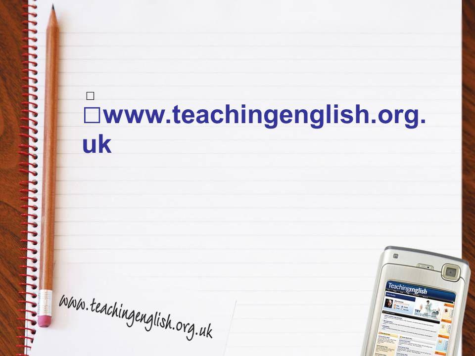 www.teachingenglish.org. uk