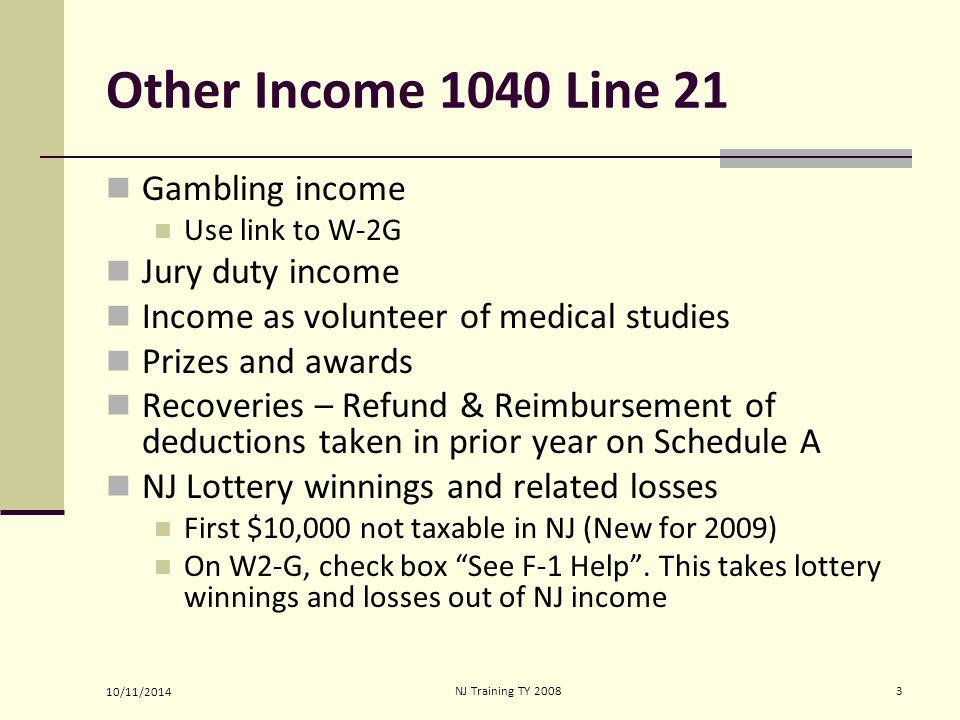 10/11/2014 NJ Training TY 20084 Gambling Income 2009