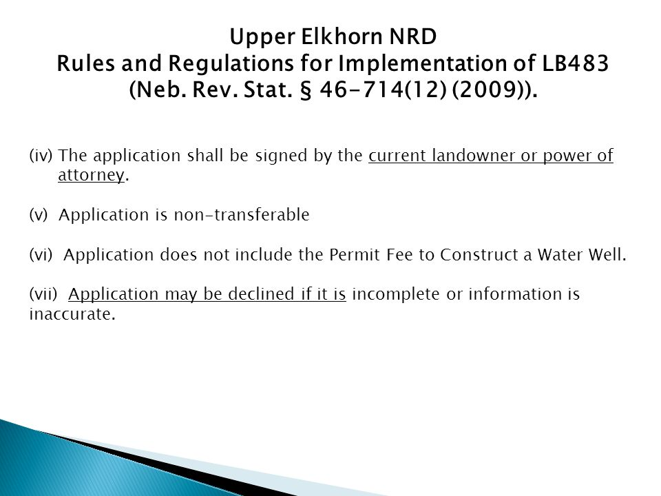 (iv)The application shall be signed by the current landowner or power of attorney.