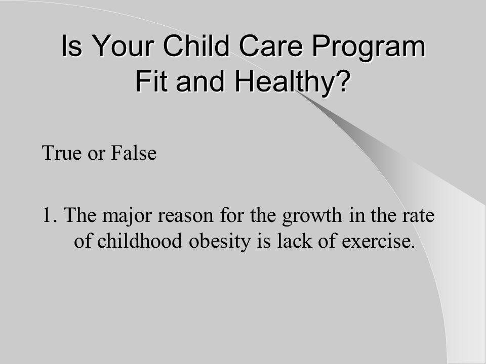 Is Your Child Care Program Fit and Healthy.2.