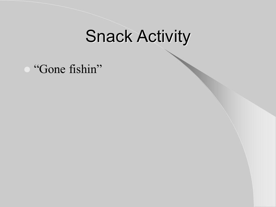 Snack Activity Gone fishin